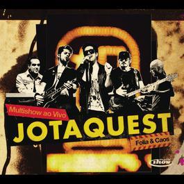 Multishow ao Vivo - Jota Quest - Folia & Caos 2012 Jota Quest