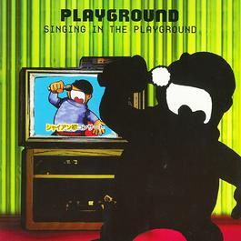 อัลบั้ม Singing In The Playground