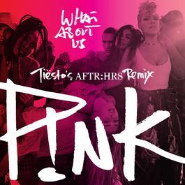 ฟังเพลงอัลบั้ม What About Us (Tiësto's AFTR:HRS Remix)