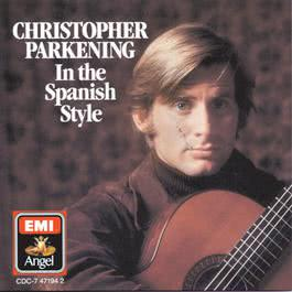 In The Spanish Style 1986 Christopher Parkening