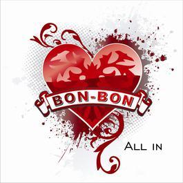 All In 2007 Bon-Bon