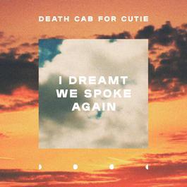 ฟังเพลงอัลบั้ม I Dreamt We Spoke Again