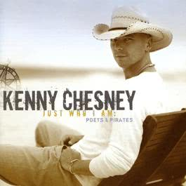 Just Who I Am: Poets & Pirates 2010 Kenny Chesney