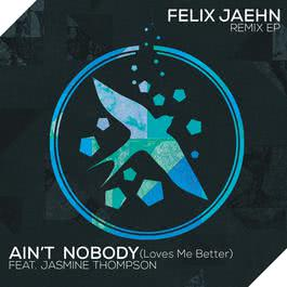 อัลบั้ม Ain't Nobody (Loves Me Better)