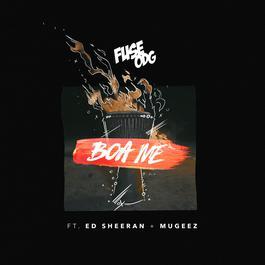 Boa Me (feat. Ed Sheeran & Mugeez) 2017 Fuse ODG; Mugeez; Ed Sheeran