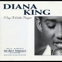 I Say A Little Prayer 2010 Diana King