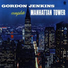 Complete Manhattan Tower 2010 Gordon Jenkins