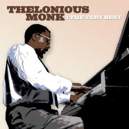 The Very Best 2001 Thelonious Monk