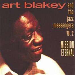 Vol. 2: Mission Eternal 1995 Art Blakey