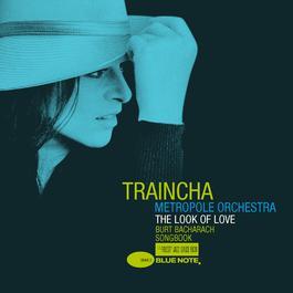 The Look Of Love Burt Bacharach Songbook 2006 Trijntje Oosterhuis