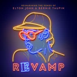 อัลบั้ม Revamp: The Songs Of Elton John & Bernie Taupin