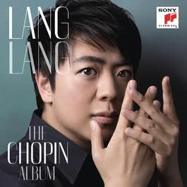Lang Lang: The Chopin Album 2012 郎朗