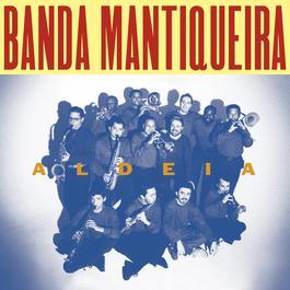 Aldeia 2002 Banda Mantiqueira
