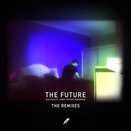 ฟังเพลงอัลบั้ม The Future (Remixes)