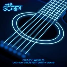 ฟังเพลงอัลบั้ม Crazy World (Live from Dublin)