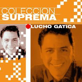 Coleccion Suprema 2007 Lucho Gatica