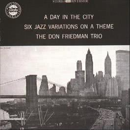 A Day In The City 1991 Don Friedman Trio