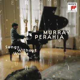 Bach/Busoni; Mendelssohn; Schubert/Liszt - Songs Without Words 2013 Murray Perahia