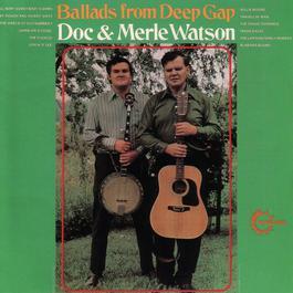 Ballads From Deep Gap 1971 Doc & Merle Watson