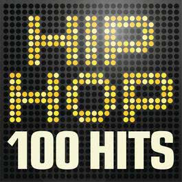 อัลบั้ม Hip Hop 100 Hits - Urban rap & R n B anthems inc. Jay Z, A$ap Rocky, Wu-Tang Clan & Nas