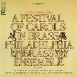 A Festival of Carols in Brass 2010 The Philadelphia Brass Ensemble