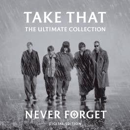 อัลบั้ม Never Forget - The Ultimate Collection