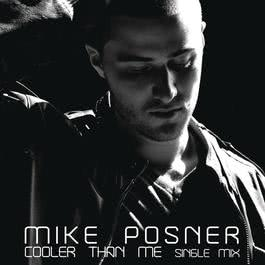 Cooler Than Me 2010 Mike Posner