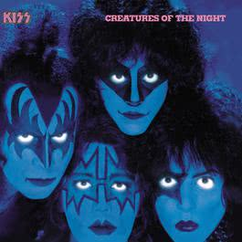 Creatures Of The Night 1982 Kiss(欧美)