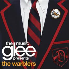 Glee: The Music presents The Warblers 2011 Glee Cast