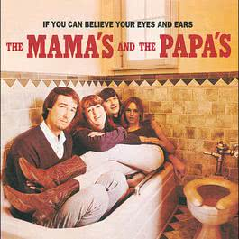 If You Can Believe Your Eyes & Ears 1966 The Mamas & The Papas