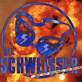 Auf Der Autobahn Zur Hölle 1992 Schweisser