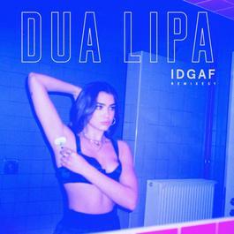 IDGAF (Anna of the North Remix) 2018 Dua Lipa