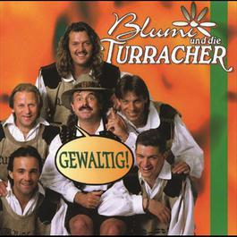 Gewaltig! 1995 Blumi und die Turracher