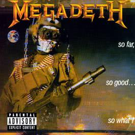 So Far, So Good...So What! 2004 Megadeth