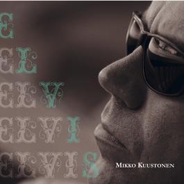 Elvis 2006 Mikko Kuustonen