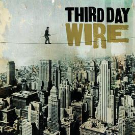 Wire 2010 Third Day