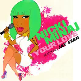 Your Love 2010 Nicki Minaj