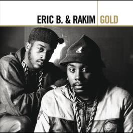 Gold 2006 Eric B. & Rakim