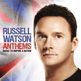 Anthems 2012 Russell Watson