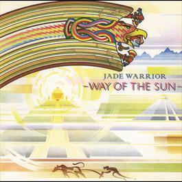 Way Of The Sun 1978 Jade Warrior