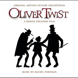 Oliver Twist (Original Score) 2003 Rachel Portman