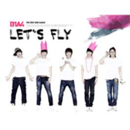 Let's Fly 2011 B1A4