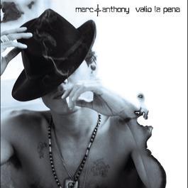 Valio La Pena 2004 Marc Anthony