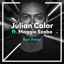ฟังเพลงอัลบั้ม Run Away (feat. Maggie Szabo)