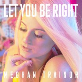 ฟังเพลงอัลบั้ม LET YOU BE RIGHT