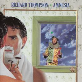 Amnesia 1988 Richard Thompson
