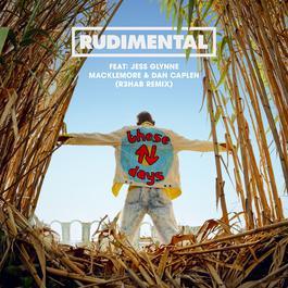 อัลบั้ม These Days (feat. Jess Glynne, Macklemore & Dan Caplen) [R3hab Remix]