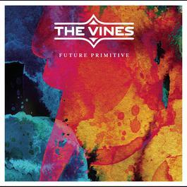 Future Primitive 2011 The Vines