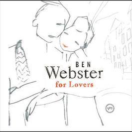 Ben Webster For Lovers 2005 Ben Webster