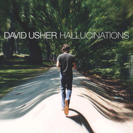 Hallucinations 2003 David Usher